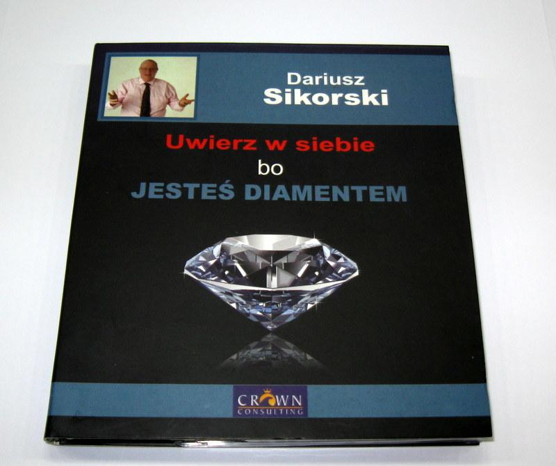 Uwierz w siebie bo jesteś Diamentem D.Sikorski CD