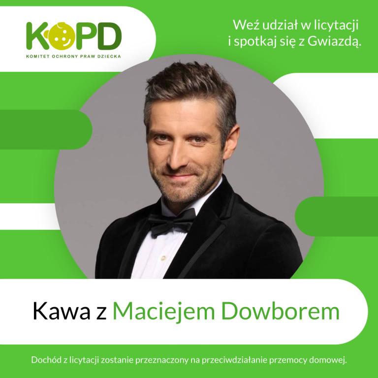Kawa z Gwiazdą Maciejem Dowborem