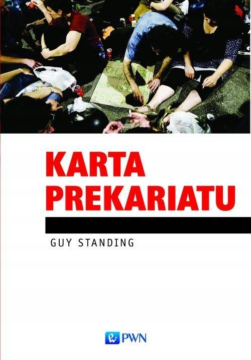 KARTA PREKARIATU, STANDING GUY
