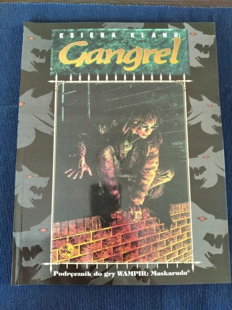 Świat Mroku Wampir: Księga Klanu Gangrel ideał