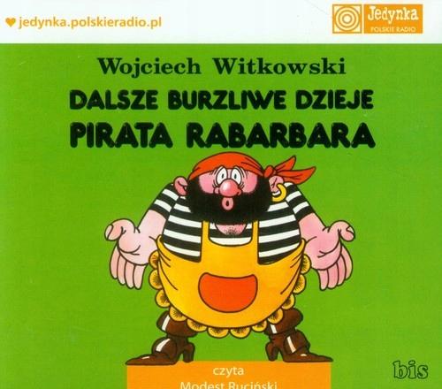 Dalsze burzliwe dzieje pirata Rabarbara audiob (Au