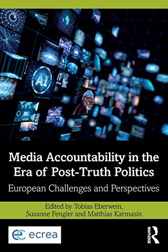 Eberwein, Tobias - Media Accountability in the Era