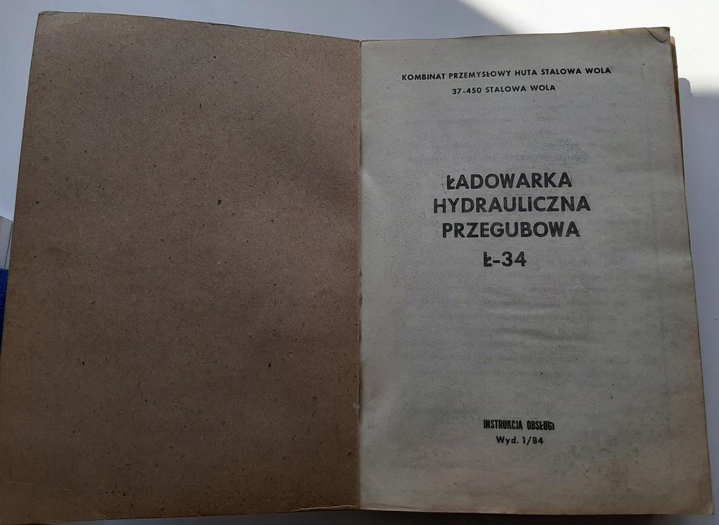 ŁADOWARKA HYDRAULICZNA PRZEGUBOWA Ł-34 INSTRUKCJA