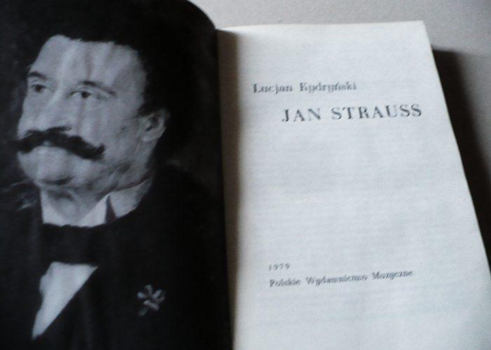 JAN STRAUSS - Lucjan Kydryński