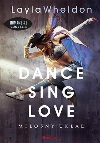 Dance sing love. Miłosny układ