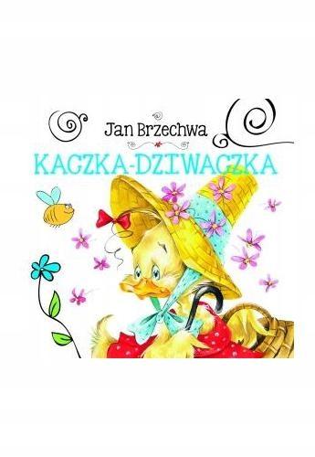 Kaczka Dziwaczka Jan Brzechwa Olesiejuk 8006585493