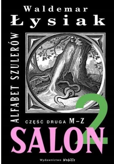 Salon 2 Alfabet szulerów część 2
