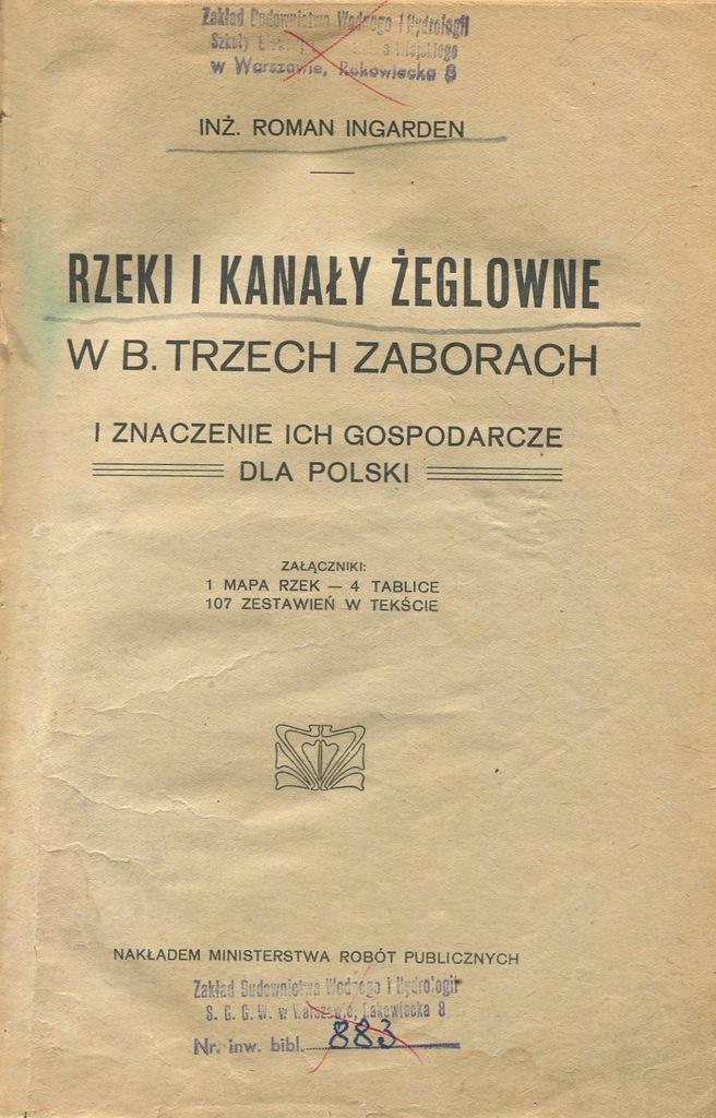 Ingarden RZEKI I KANAŁY ŻEGLOWNE WISŁA ODRA 1921