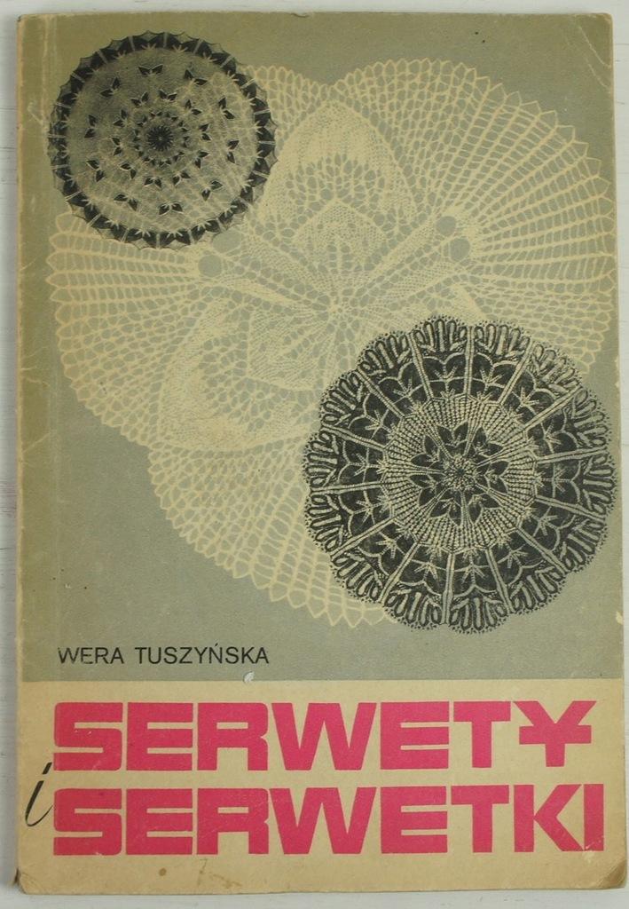 Serwety i serwetki - Wera Tuszyńska