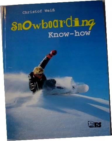Snowborrding Know - how - Christof Weiss 1995