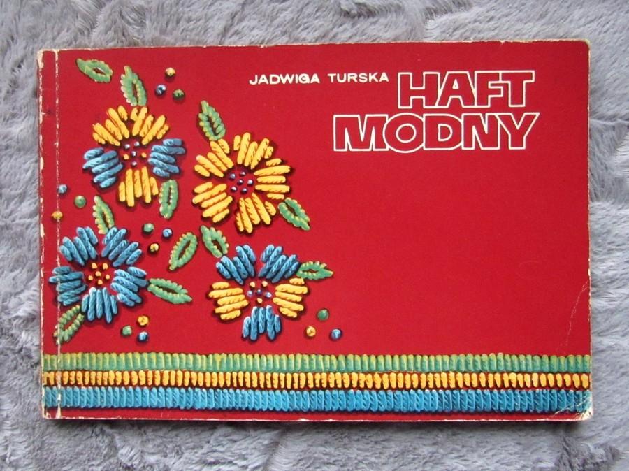HAFT MODNY * JADWIGA TURSKA * PORADNIK