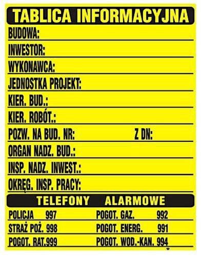 Tabliczka informacyjna Budowlana 700*900MM