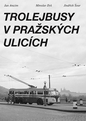Książka - DM Trolejbusy na ulicach Pragi (Czechy)