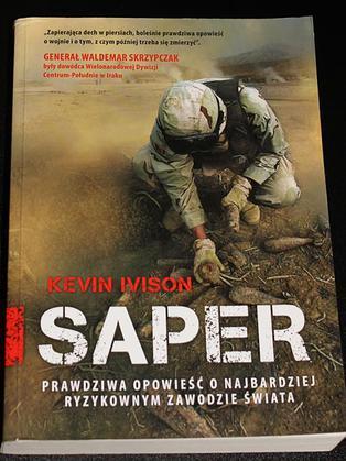 Kevin Ivison - Saper. Prawdziwa opowieść...