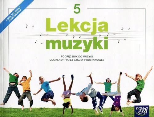 Lekcja Muzyki Klasa 5 Podrecznik Muzyka Nowa Era 7476020216 Oficjalne Archiwum Allegro