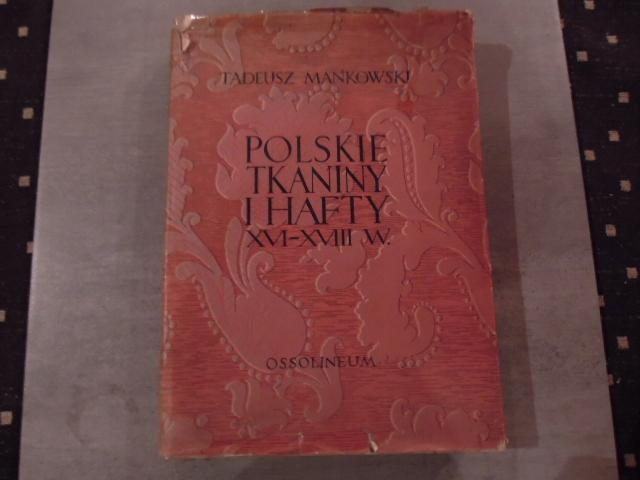 polskie tkaniny i hafty ossolineum 1954r