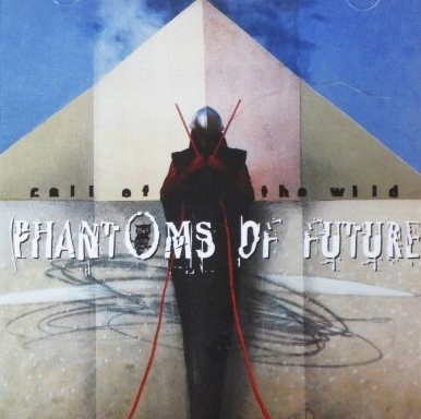 PHANTOMS OF FUTURE CALL OF THE WILD 1995 GERMANY