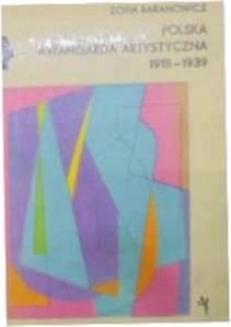 Polska awangarda artystyczna 1918-1939 -