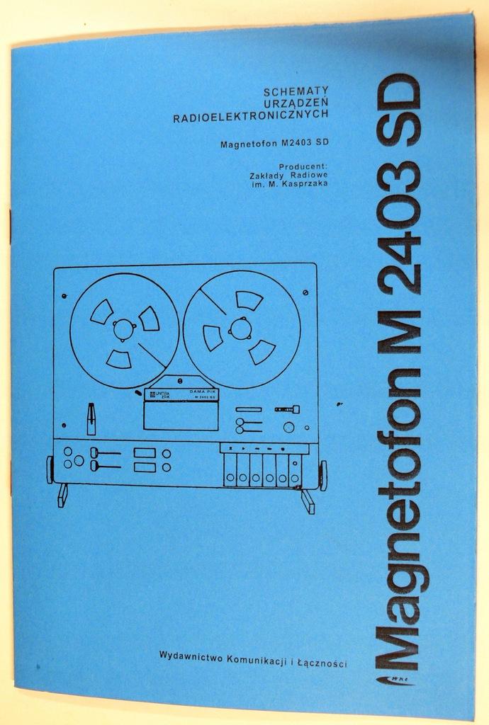 Instrukcja magnetofonu M 2403 SD DAMA PIK UNITRA