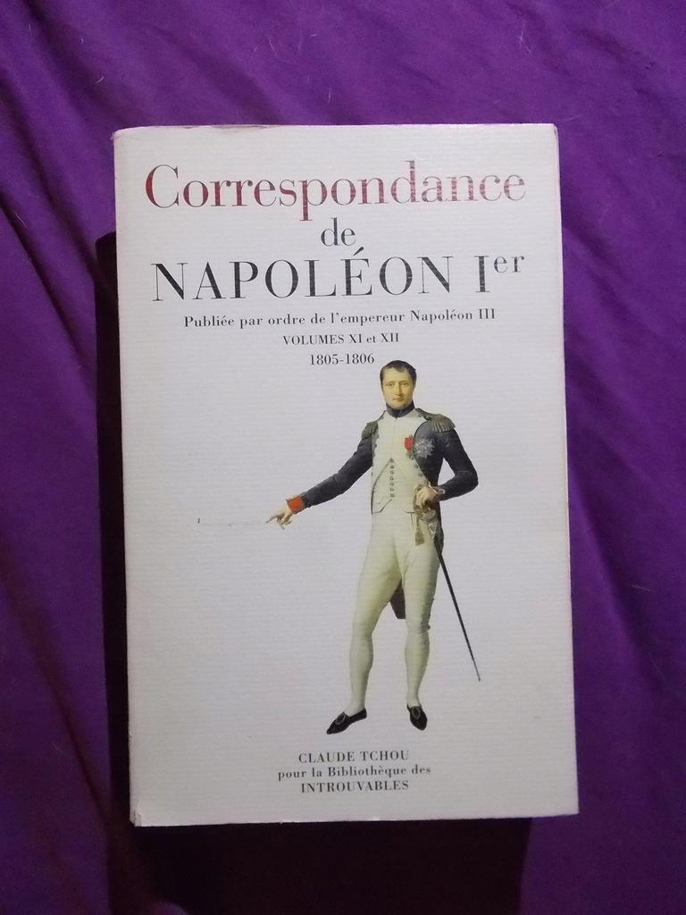 NAPOLEON BONAPARTE - KORESPONDENCJA 1805-1806