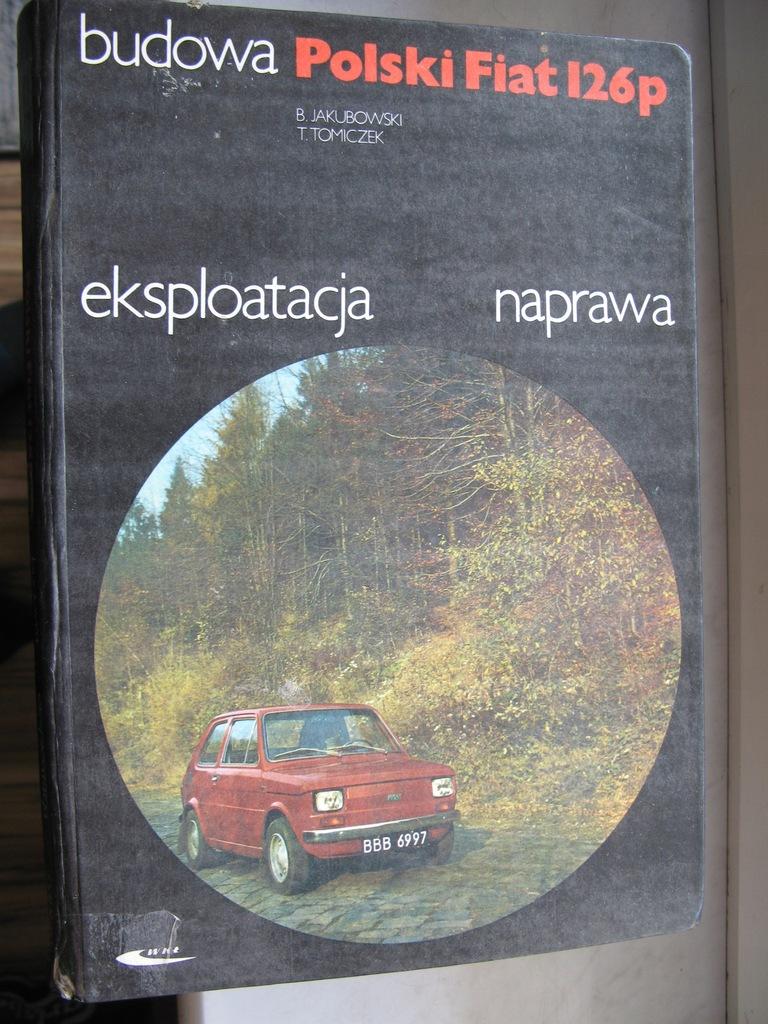 POLSKI FIAT 126p BUDOWA EKSPLOATACJA Jakubowski