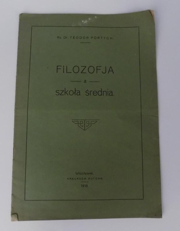FILOZOFJA a SZKOŁA ŚREDNIA ! PORTYCH 1918R