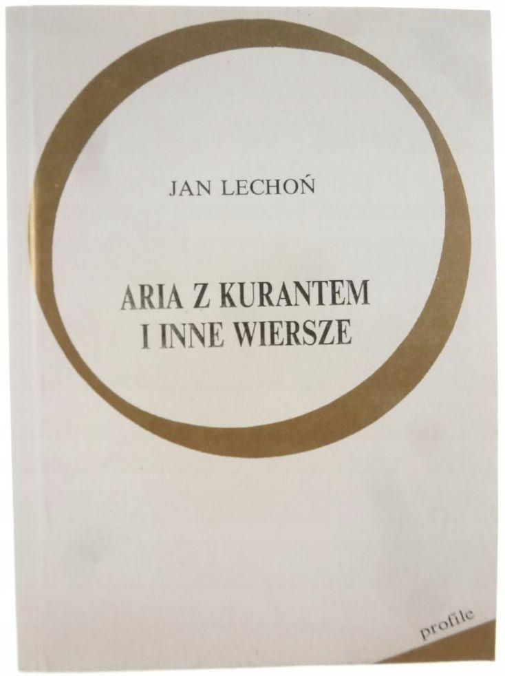 Aria Z Kurantem I Inne Wiersze Jan Lechoń 7737830424