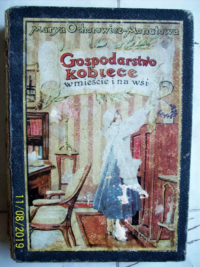 Ochorowicz-Monatowa GOSPODARSTWO KOBIECE Lwów 1913