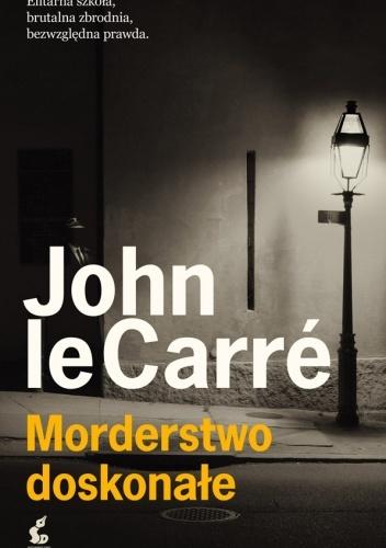 John le Carré Morderstwo doskonałe