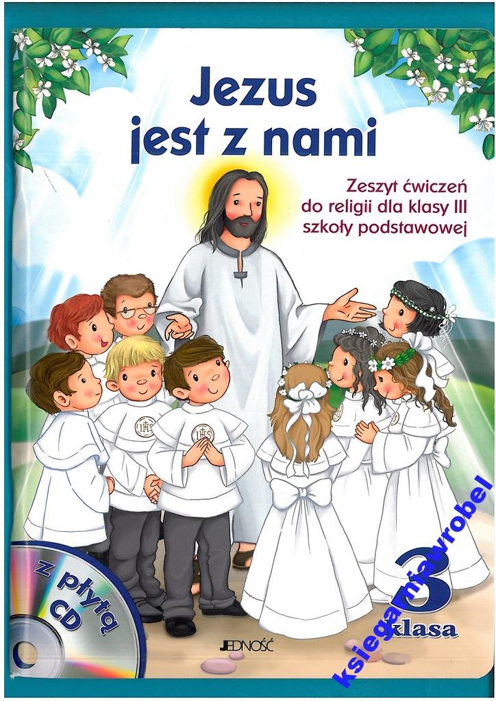 Jezus Jest Z Nami Cwiczenia Do Religii Kl 3 Sp 6646921779 Oficjalne Archiwum Allegro