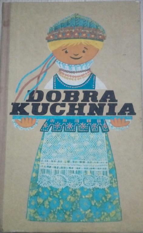 Książka Dobra kuchnia, Żywienie w rodzinie, 1988 r