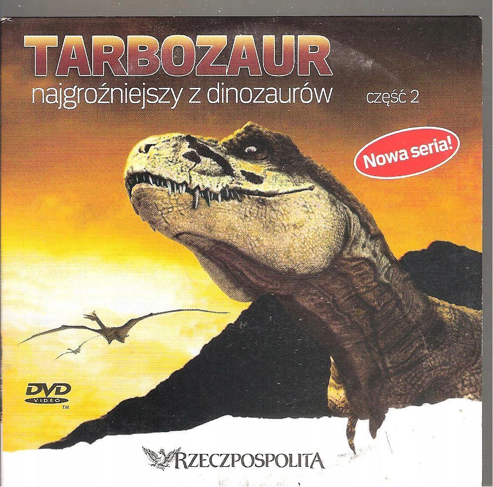 Tarbozaur-najgroźniejszy z dinozaurów DVD dokument
