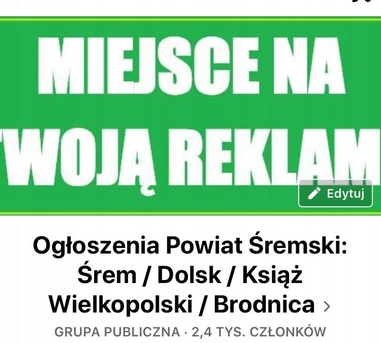 """Grupa na Facebooku """"Ogłoszenia Powiat Śremski..."""""""