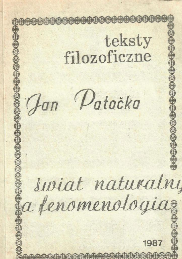 Patocka * Świat naturalny a fenomenologia