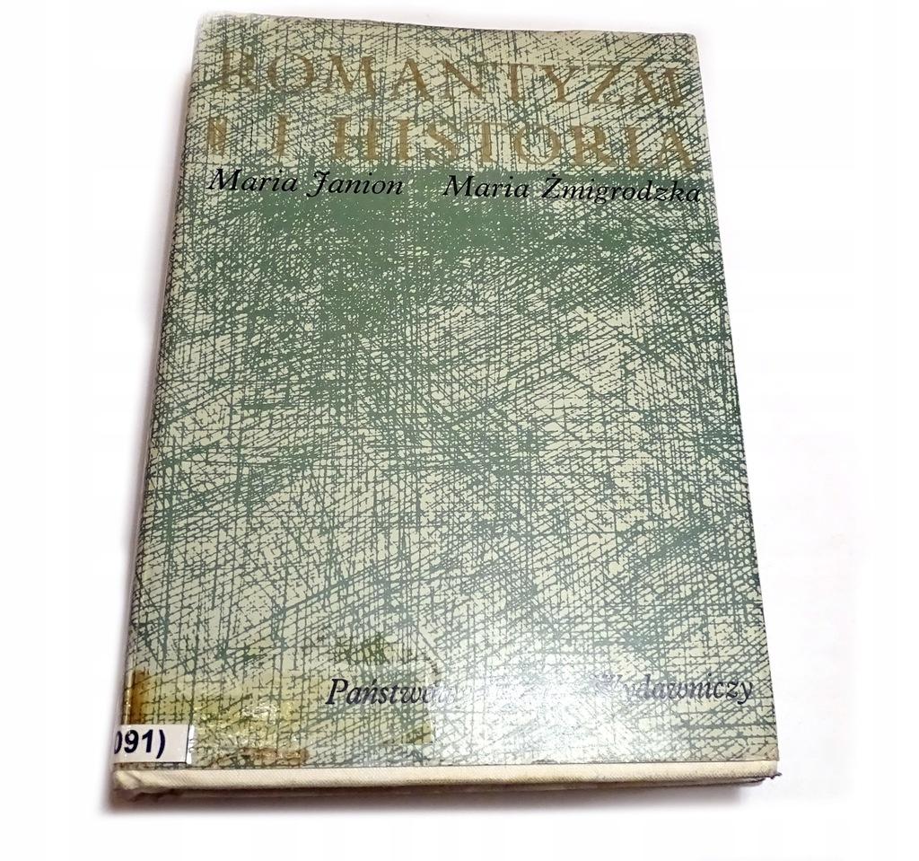 ROMANTYZM I HISTORIA Maria Janion Żmigrodzka