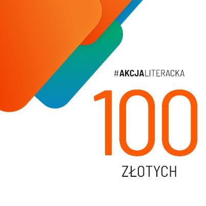 Cegiełka 100 zł dla pisarek i pisarzy