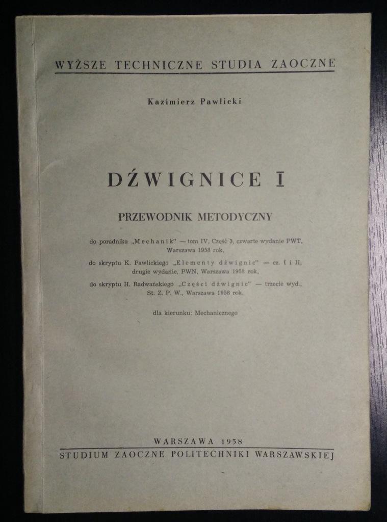 Dźwignice I Przewodnik metodyczny Pawlicki