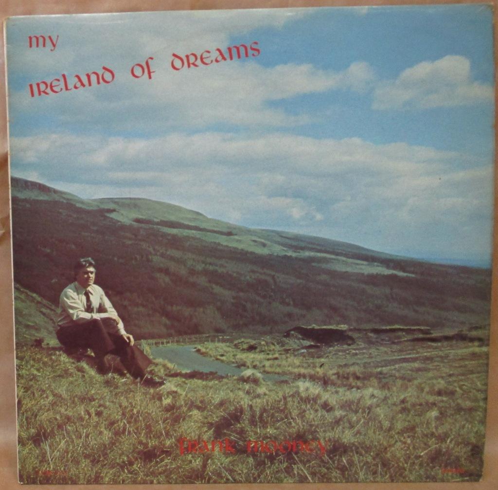 FRANK MOONEY MY IRELAND OF DREAMS LP VG+