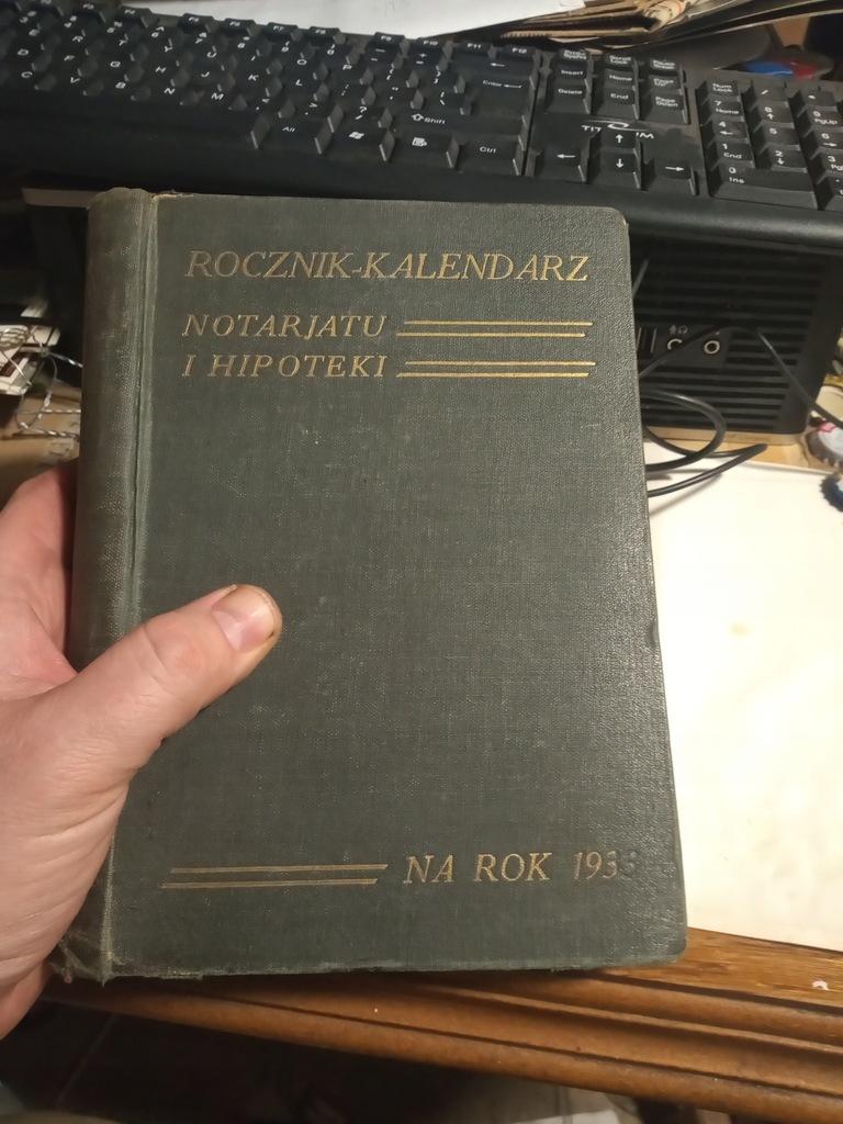 Prawo Rocznik Kalendarz Notariatu Notariusz 1933