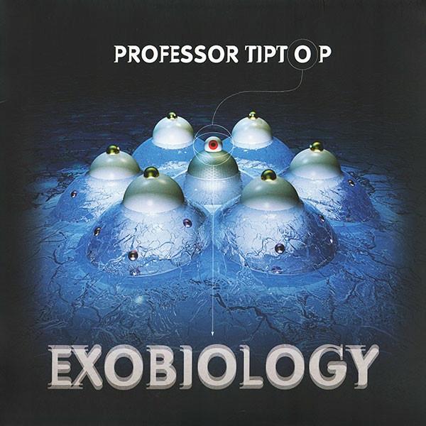PROFESSOR TIPTOP - EXOBIOLOGY -NOR.PROG-LP+CD