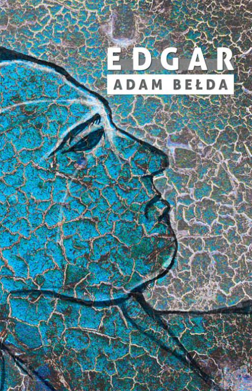 """Adam Bełda, """"Edgar"""" + dedykacja"""