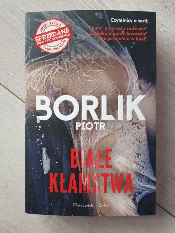 Książka Białe kłamstwa - Piotr Borlik NOWA pomagaj
