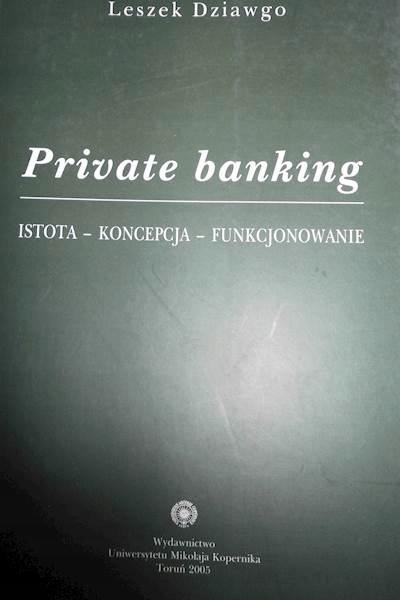 Private banking - Leszek Dziawgo