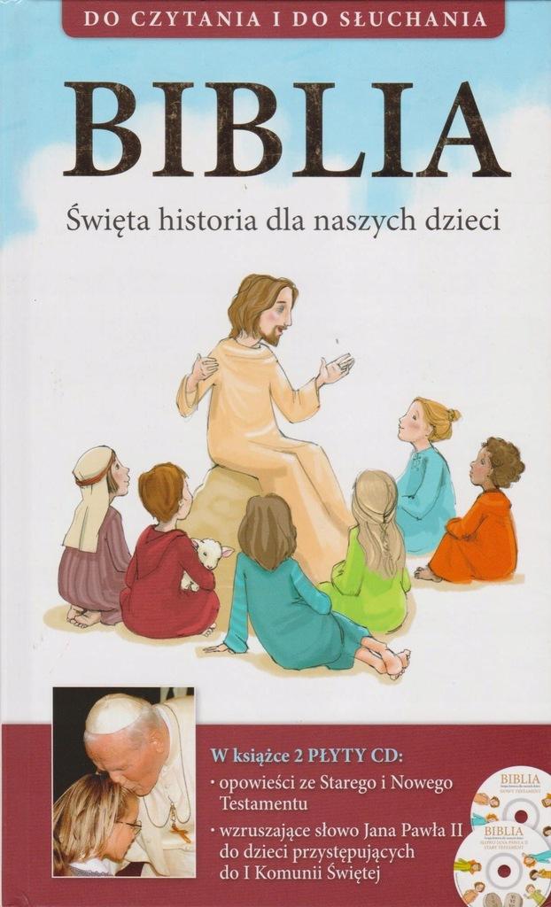Biblia święta historia dla naszych dzieci + 2 CD