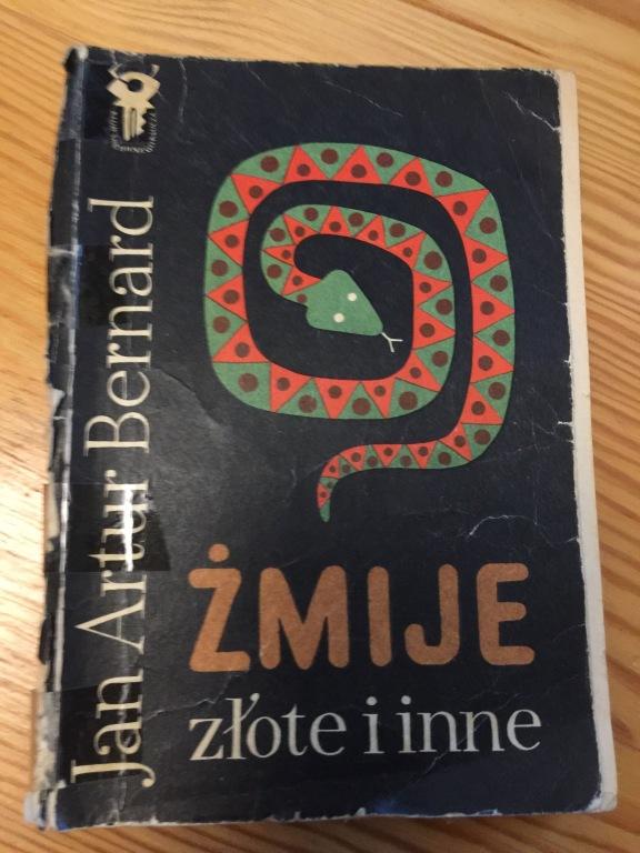 Jan Artur Bernard Żmije złote i inne 1972 kluczyk
