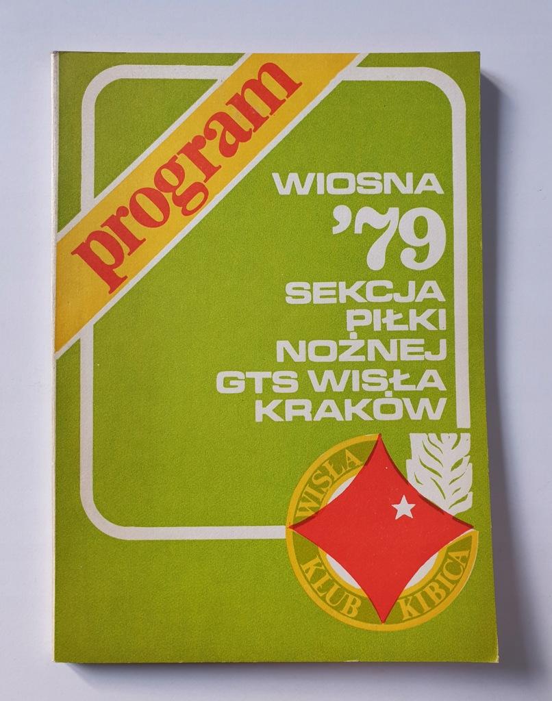 PROGRAM WISŁA KRAKÓW SEZON WIOSNA 1979