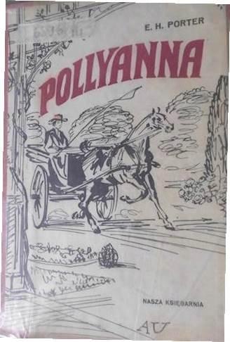 Pollyanna - E. H. Porter il. Antoni Uniechowski