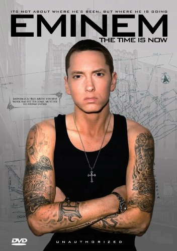 DVD Eminem Time Is Now: Unauthorized