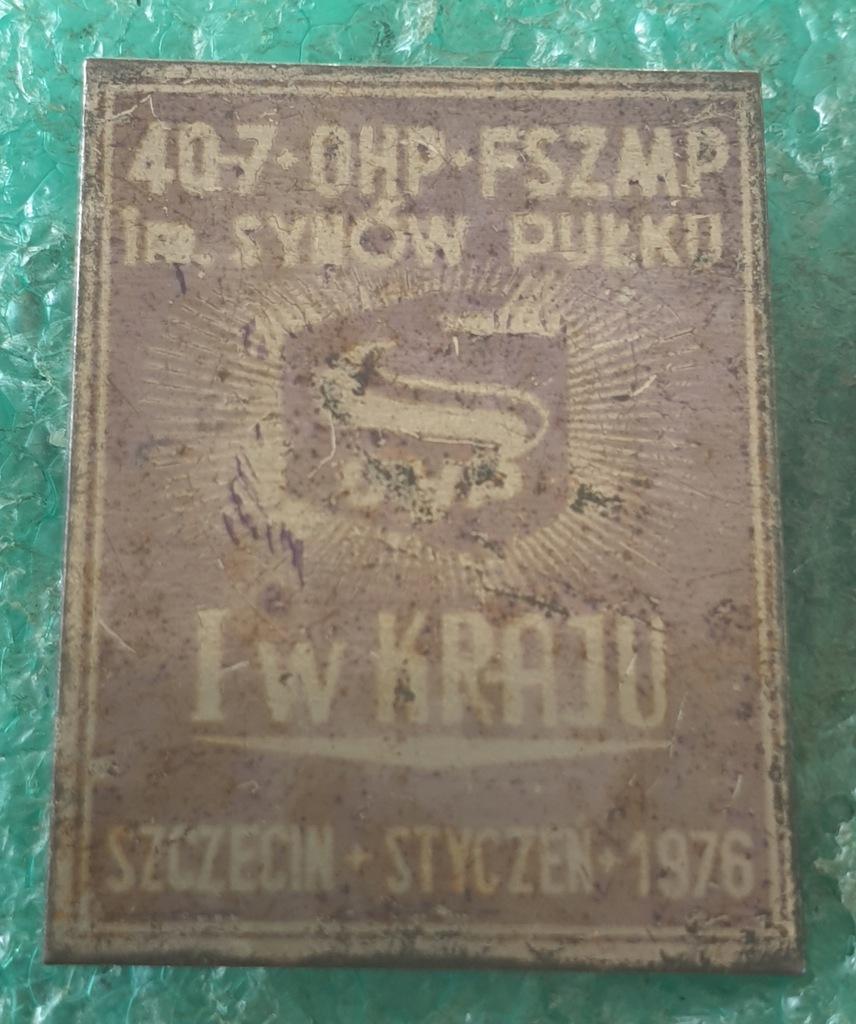 ODZNAKA OHP - FSZMP IM. SYNÓW PUŁKU SZCZECIN 1976