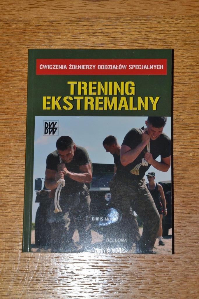 TRENING EKSTREMALNY (Oddziały specjalne)